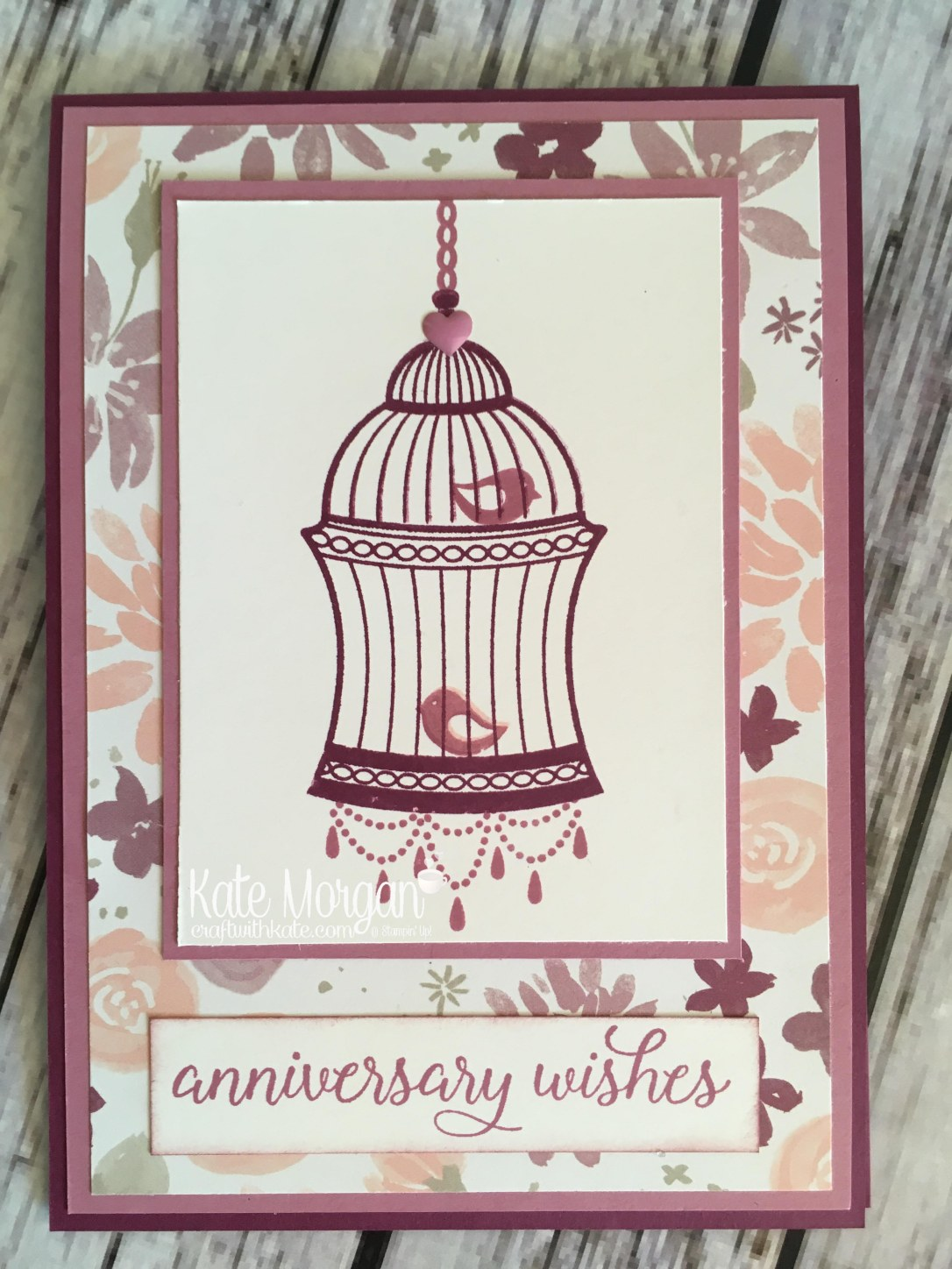 Feminine Bird Cage card using Stampin' Ups Builder Birdcage & Blooms & Bliss DSP by Kate Morgan, Independent Demonstrator Australia. Occasions 2017 DIY