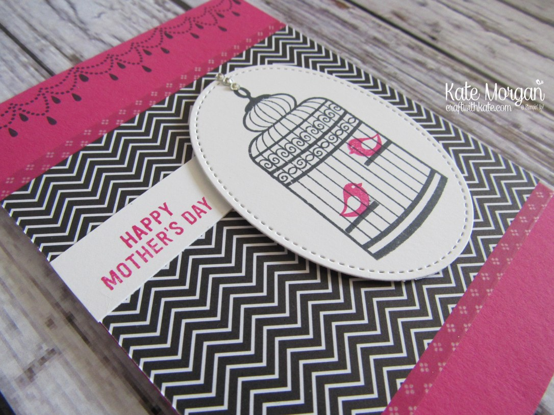 Happy Mother's Day card using Stampin' Ups Builder Bird Cage & Pop of Pink DSP by Kate Morgan, Independent Demonstrator Australia. Occasions 2017 DIY side