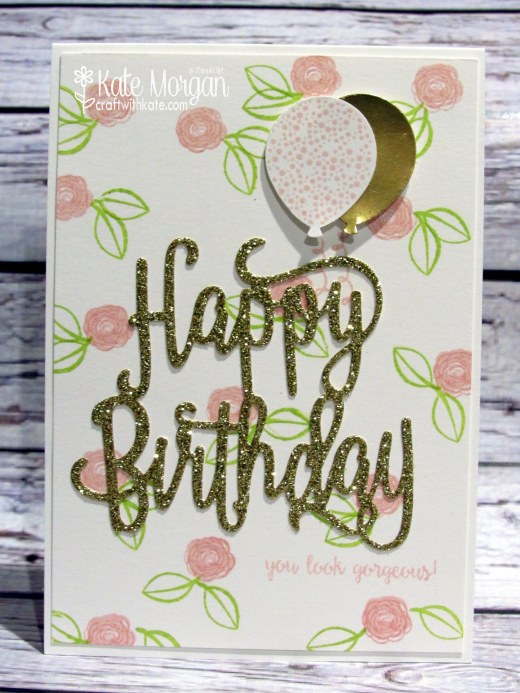 Happy Birthday Gorgeous by Kate Morgan, Independent Stampin' Up! Demonstrator Australia JAI Challenge copy