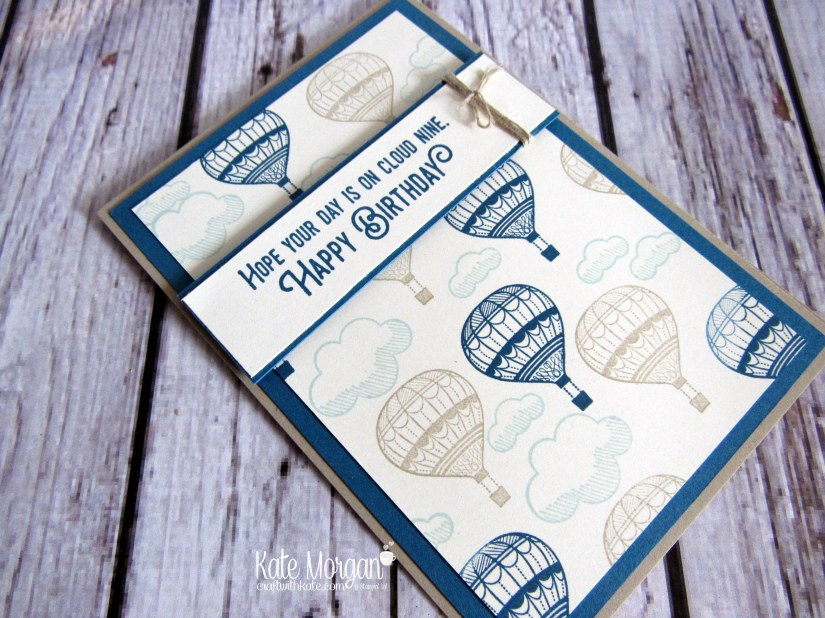 Lift Me Up Hot Air Balloons Masculine card by Kate Morgan, Independent Stampin' Up! demonstrator, Australia. Occasions 2017 flat