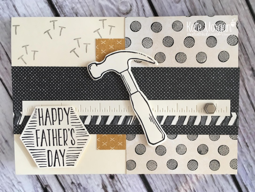 Nailed It Happy Fathers Day card by Kate Morgan, Independent Demonstrator Rowville