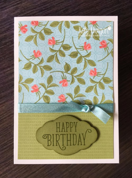 Stampin' Up! Happy Birthday Gorgeous & Petal Garden DSP by Kate Morgan, Independent Demonstrator, Rowville. Feminine Birthday Card DIY
