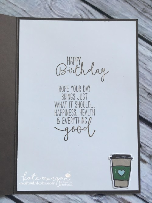 Coffee Cafe card by Craft with Kate, Independent Stampin Up Demonstrator Australia. 2017 DIY Handmade, inside of card