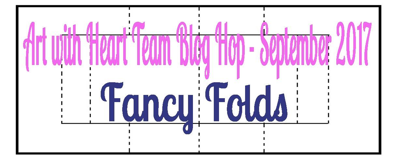 AWHT Blog Hop September 2017 Fancy Folds.jpg