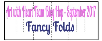 AWHT Blog Hop September 2017 Fancy Folds.jpg