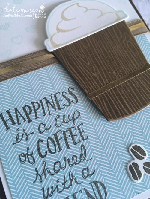 Coffee Cafe card by Craft with Kate, Independent Stampin Up Demonstrator Australia. 2017 DIY Handmade. close up