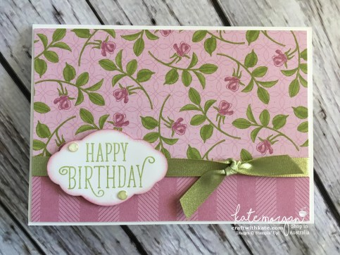 Feminine Birthday card using Stampin Ups Petal Garden DSP by Kate Morgan, Independent Demonstrator Australia