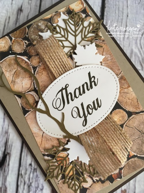 Masculine Thank You card using Stampin Up Wood Textures DSP, Painted Harvest & Seasonal Layers thinlits by Kate Morgan, Independent Demonstrator, Australia DIY #stampinup #cutitnothoardi