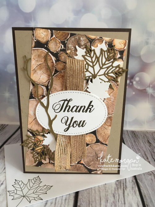 Masculine Thank You card using Stampin Up Wood Textures DSP, Painted Harvest & Seasonal Layers thinlits by Kate Morgan, Independent Demonstrator, Australia #stampinup #cutitnothoardit DI