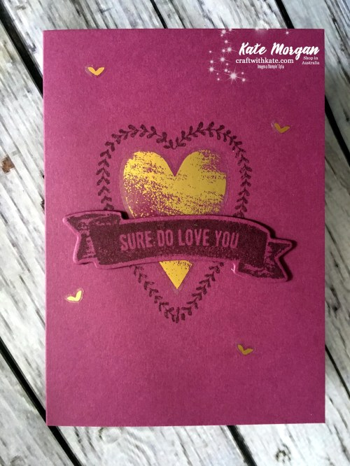Valentine's Day card usingstampin Up Sure Do Love You bundle, Occasions 2018 by Kate Morgan, Independent Demonstrator, Australia