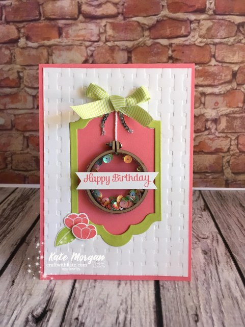 Embroidery hoop shaker card using Sweet Soiree, Basket Weave TIEF, Stampin Up Occasions 2018 by Kate Morgan Independent Demonstator, Australia.