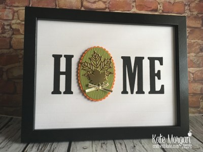 HOME frame with interchanging 'O' Autumn using Stampin Up by Kate Morgan Australia 2018
