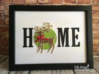 HOME frame with interchanging 'O' Christmas Reindeer using Stampin Up by Kate Morgan Australia 2018