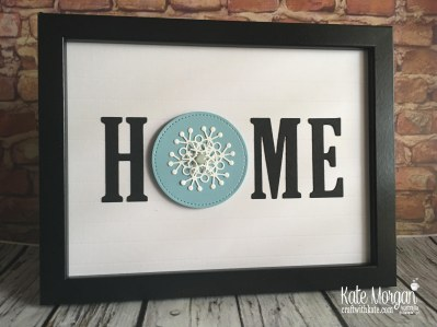 HOME frame with interchanging 'O' Winter using Stampin Up by Kate Morgan Australia 2018