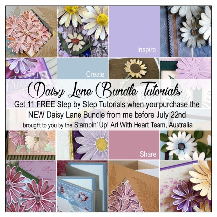 Daisy Lane Bundle Tutorials by AWHT & Kate Morgan Stampin Up Australia 2019