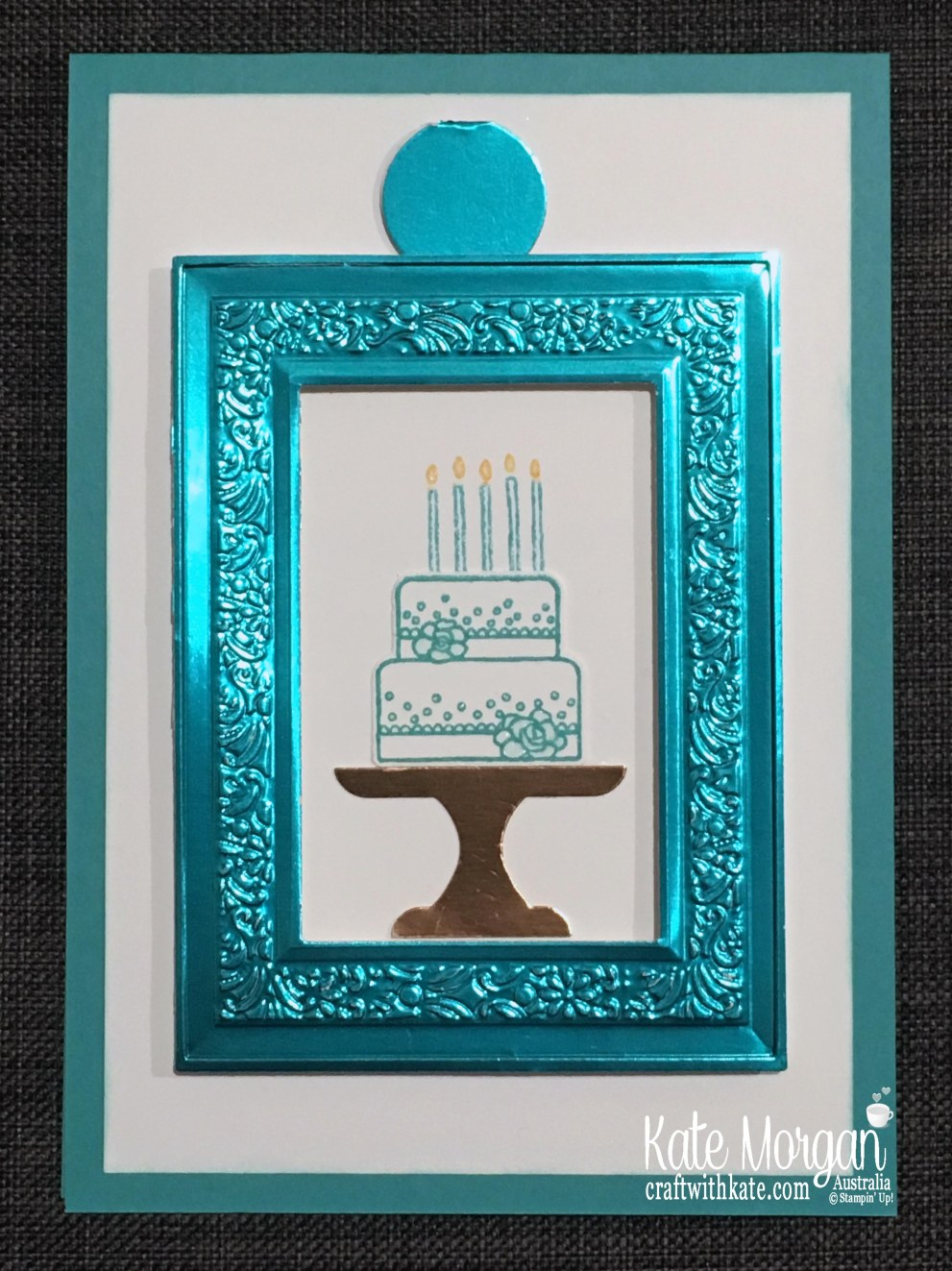 Pull Tab Slider Card using Stampin Up Heirloom Frames, Peacock Foil, Piece of Cake  by Kate Morgan, Australia 2019.JPG