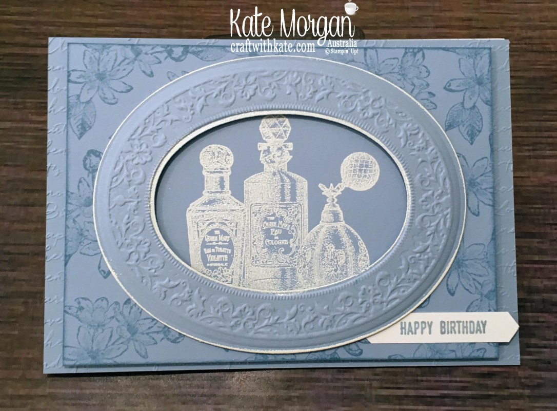Feminine Birthday Card using Stampin Up Fanciful Fragrance & Heirloom 3D Embossing & Dies by Kate Morgan, Australia 2019