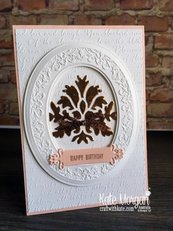 Feminine Birthday card using Stampin Up Heirloom 3D Frames & dies, Tasteful Background dies, Scripty TIEF by Kate Morgan Australia 2019
