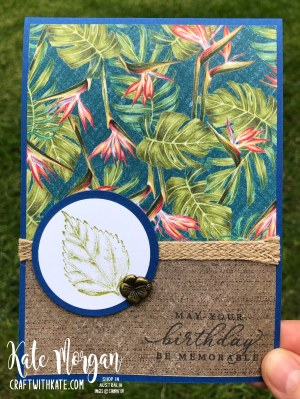Tropical Oasis Leaf Masculine card by Kate Morgan, Stampin Up Australia 2020