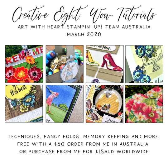 March 2020 Creative Eight Wow Tutorials by the AWHT