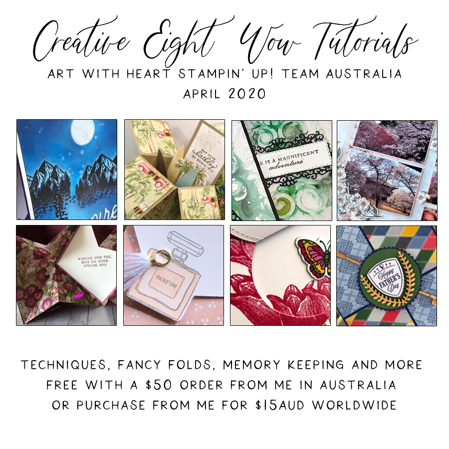 April 2020 Creative Eight Wow Tutorials by the AWHT