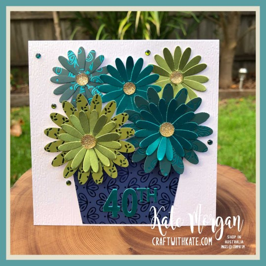Daisy Lane meets Noble Peacock Foils for a special 40th birthday by Kate Morgan Stampin Up Australia 2020