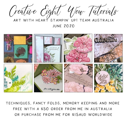 June 2020 Creative Eight Wow Tutorials by the AWHT