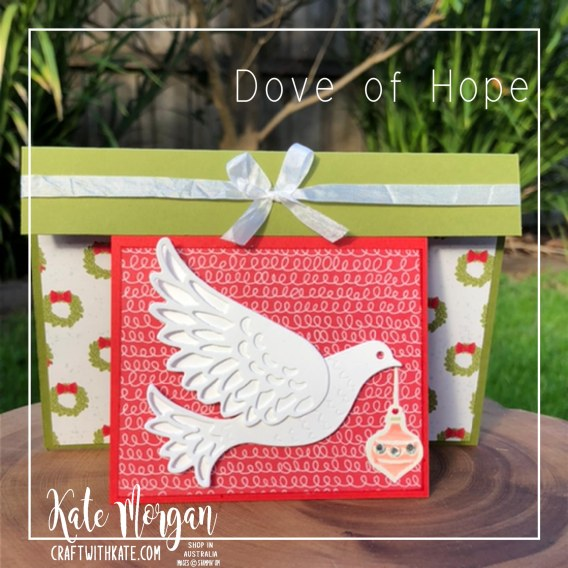Christmas Dove of Hope Bundle Stampin Up by Kate Morgan, Australia 2020