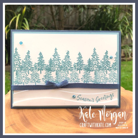 In the Pines Stampin Up by Kate Morgan Australia 2020.