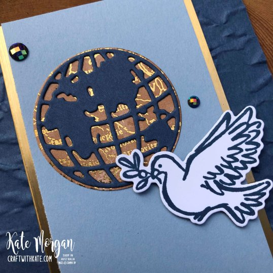 Dove of Hope & World Map by Kate Morgan Stampin Up Australia 2020.