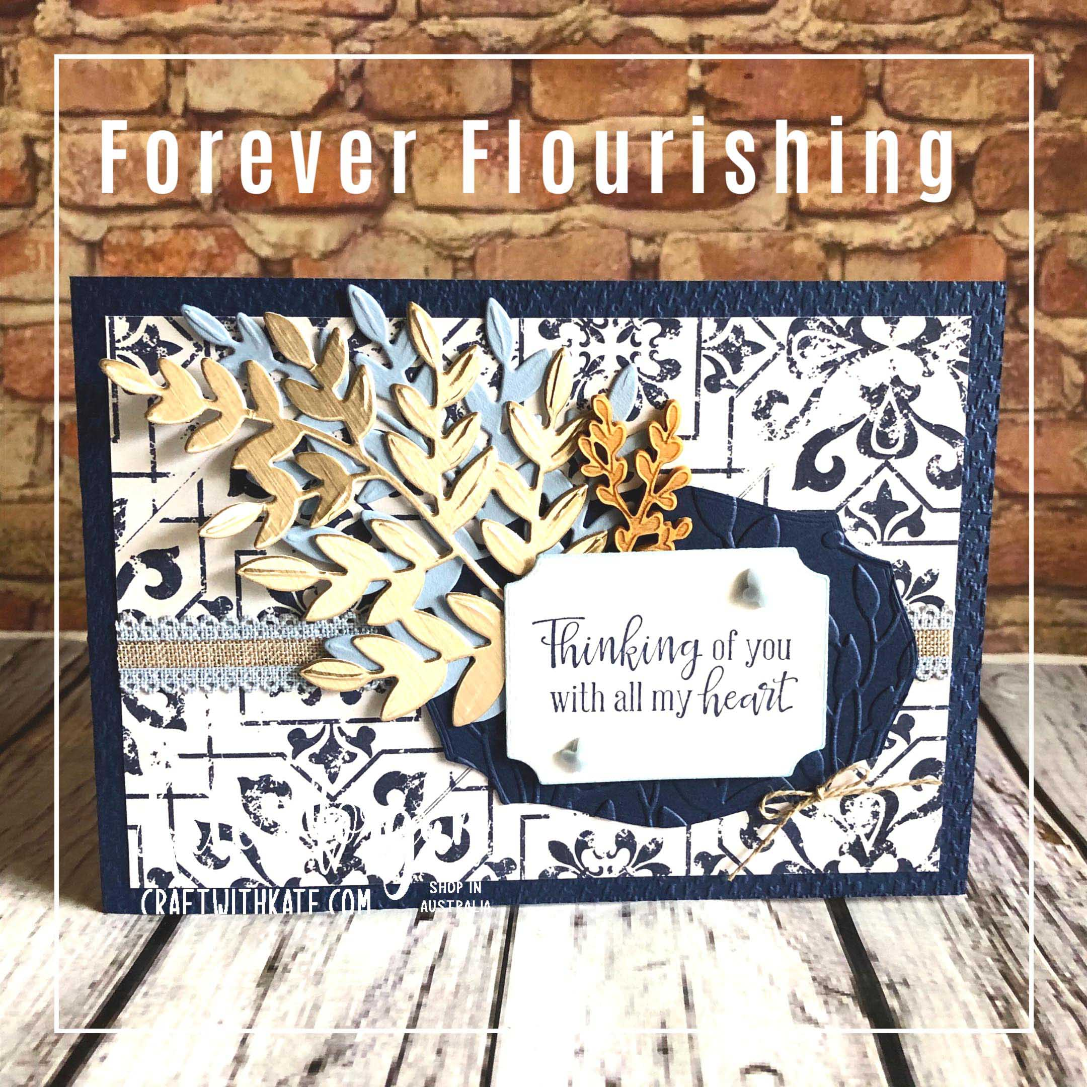 Forever Flourishing & In Good Taste by Kate Morgan Stampin Up Australia 2020