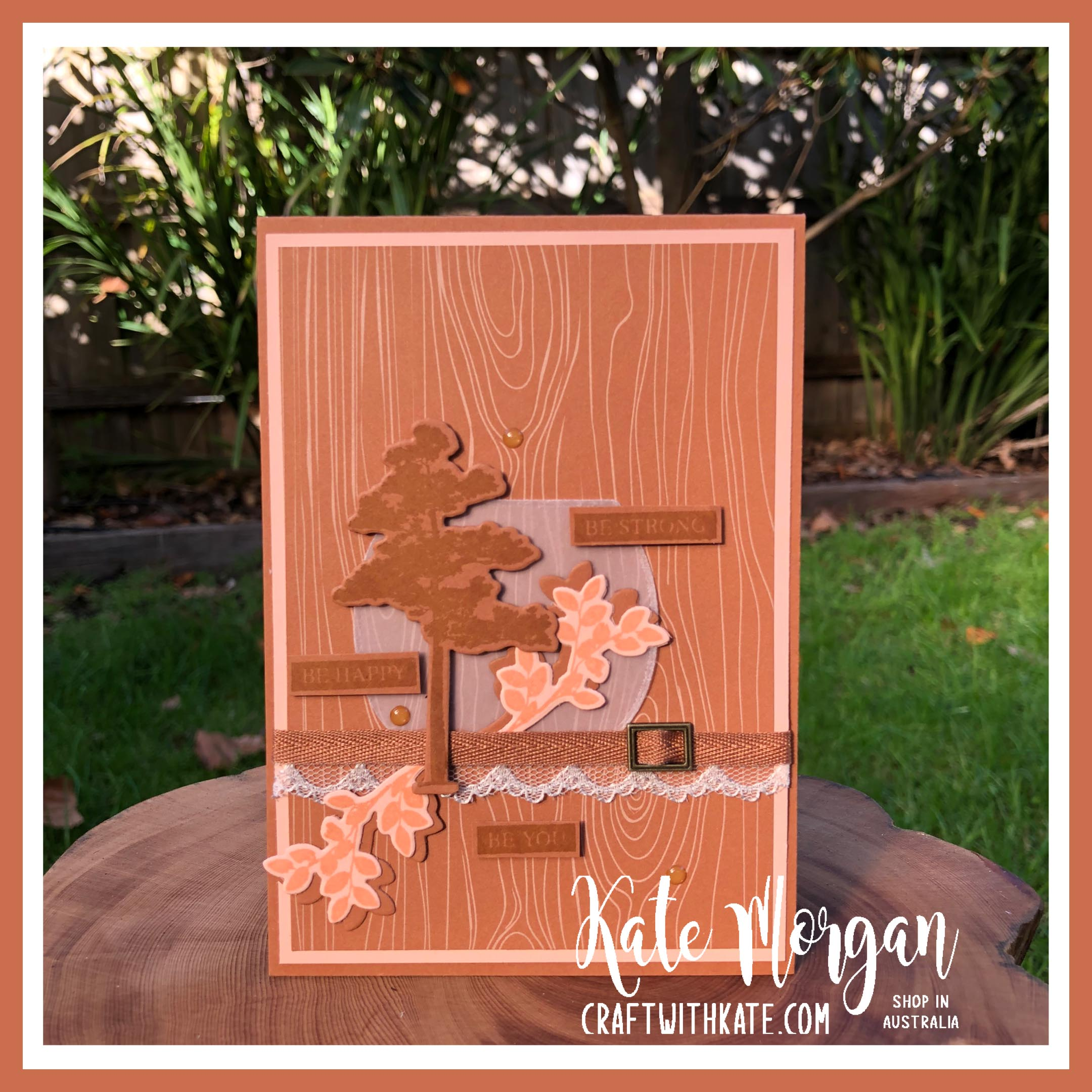 Nature's Roots by Stampin Up with Cinnamon Cider by Kate Morgan Australia 2020