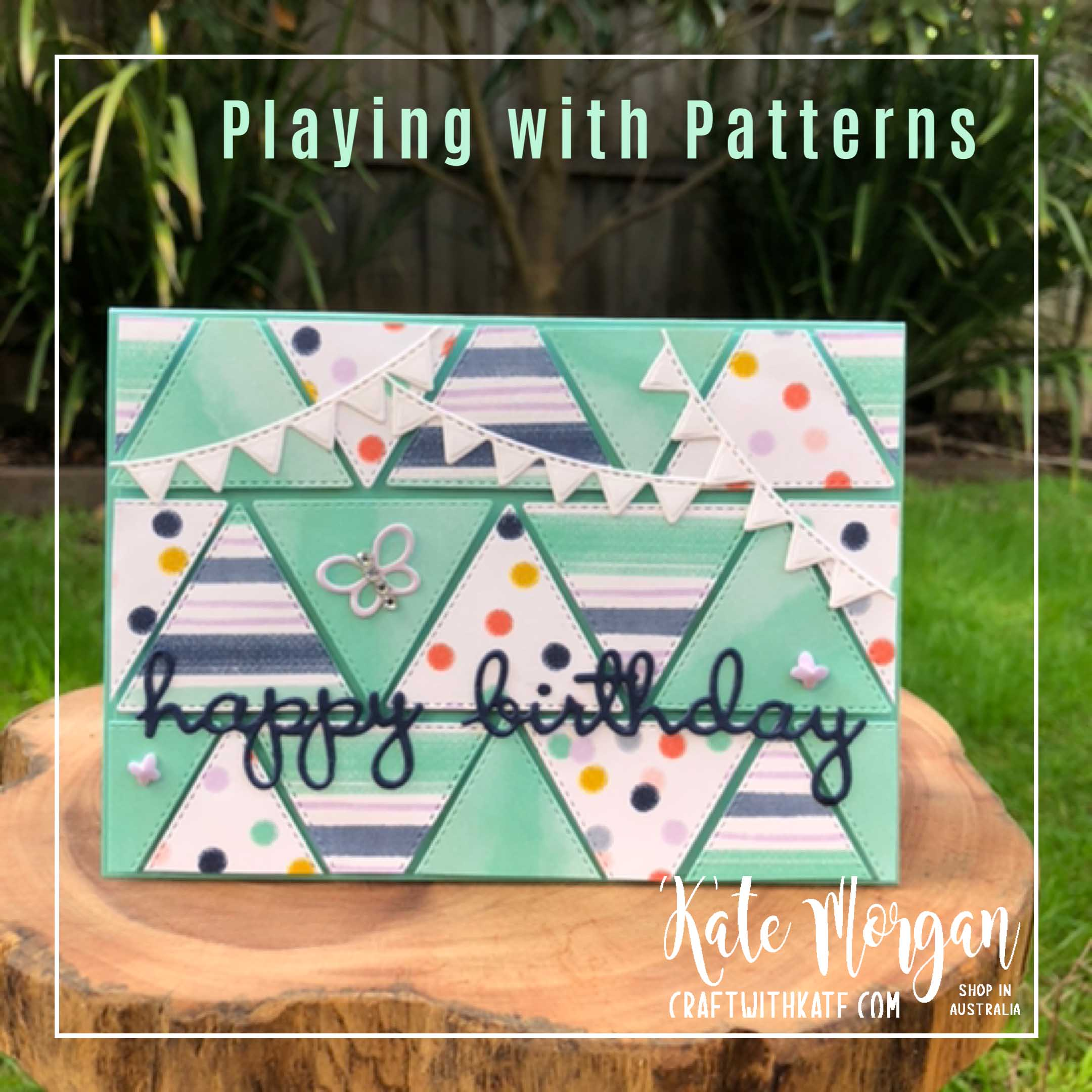 Playing with Patterns & Stitched Triangles for CCS Coastal Cabana by Kate Morgan Stampin Up Australia 2020