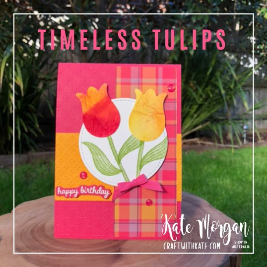 Timeless Tulips Tissue Paper Watercolour Technique by Kate Morgan Stampin Up Australia 2020