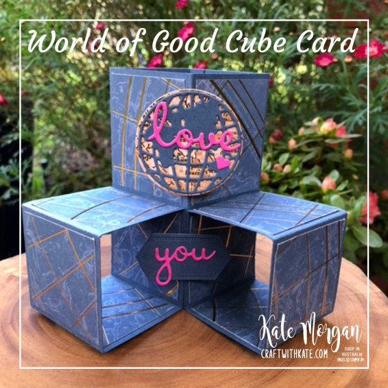 Masculine Cube Card using Stampin Ups World of Good Suite by Kate Morgan Australia 2020