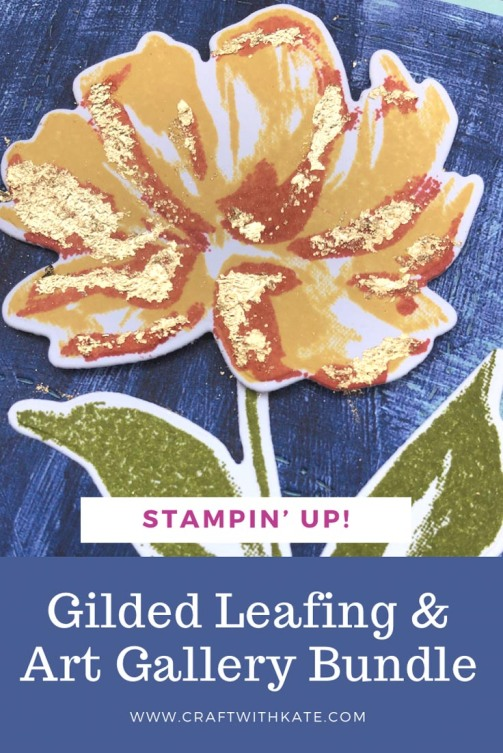 Art Gallery Bundle with Gilded Leafing by Kate Morgan Stampin Up Australia 2021