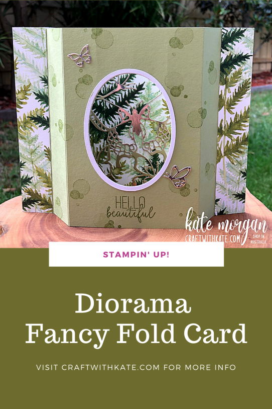 Diorama Fancy Fold card by Kate Morgan, Stampin Up Australia 2021