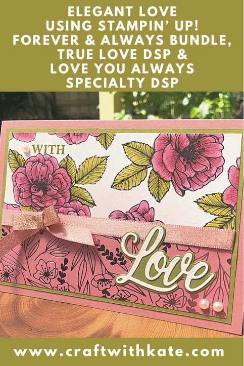 Elegant Love You Always for Old Olive Colour Creations Showcase by Kate Morgan Stampin Up Australia 2021