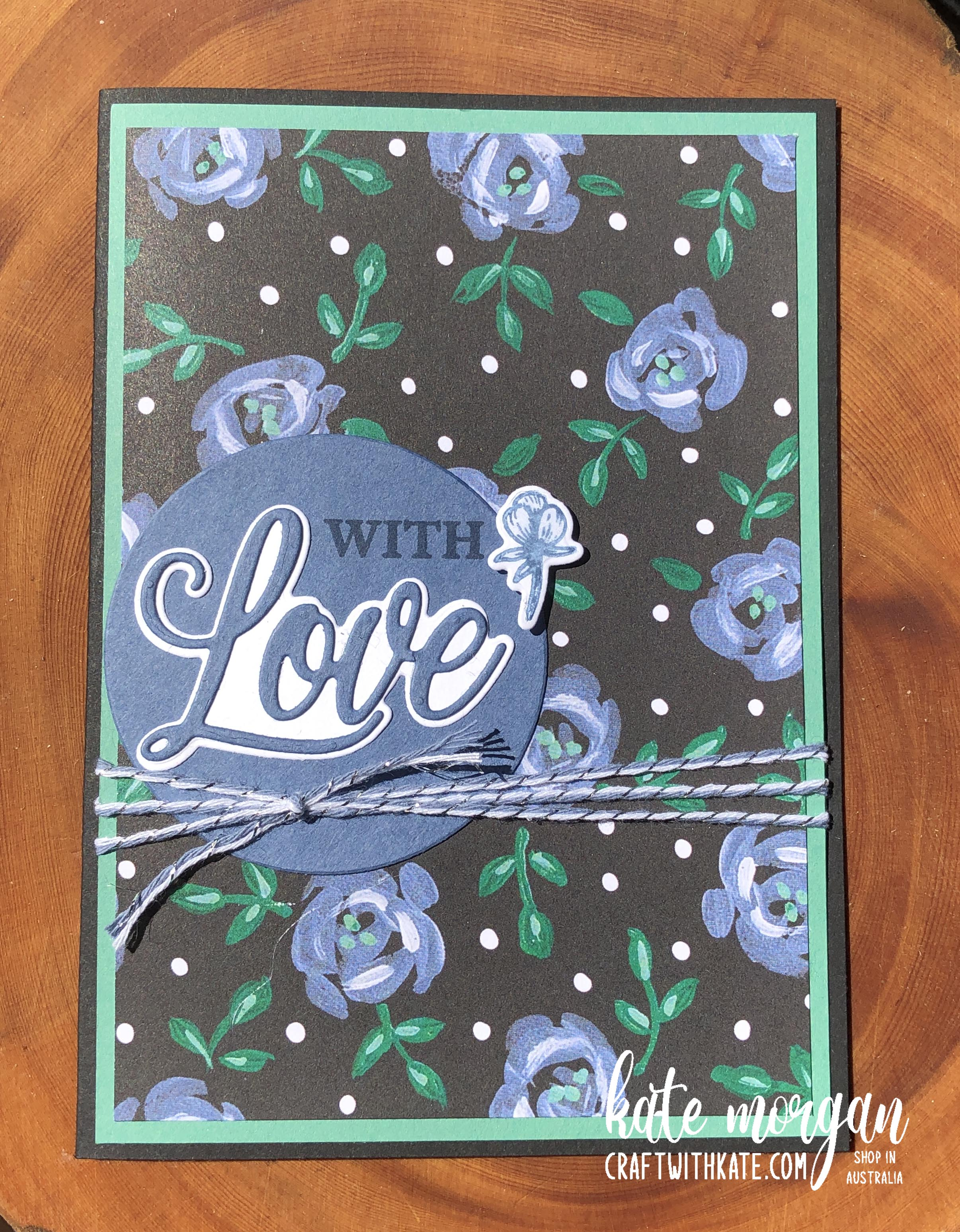 Love You Always and Flower & Field DSP by Kate Morgan Stampin Up! Australia 2021