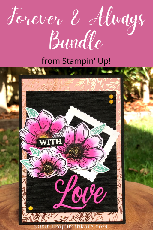 With Love card for AWH Monthly Creations Showcase using Stampin Up Forever & Always Bundle by Kate Morgan, Stampin Up! Australia 2021