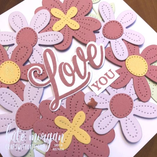 Pierced Blooms Love You card by Kate Morgan, Stampin Up Australia 2021 close up