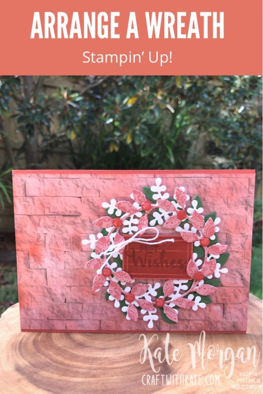 Arrange a Wreath for Colour Creations Showcase Terracotta Tile card Stampin Up by Kate Morgan, Australia 2021
