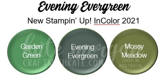 Evening Evergreen 2021-2023 InColor Stampin Up