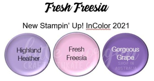 Fresh Freesia 2021-2023 InColor Stampin Up