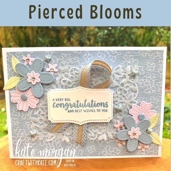 Pierced Blooms Seaside Spray Feminine card by Kate Morgan, Stampin Up Australia 2021