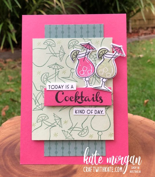 Nothings Better Than Cocktails card by Kate Morgan Stampin Up Australia 2021.
