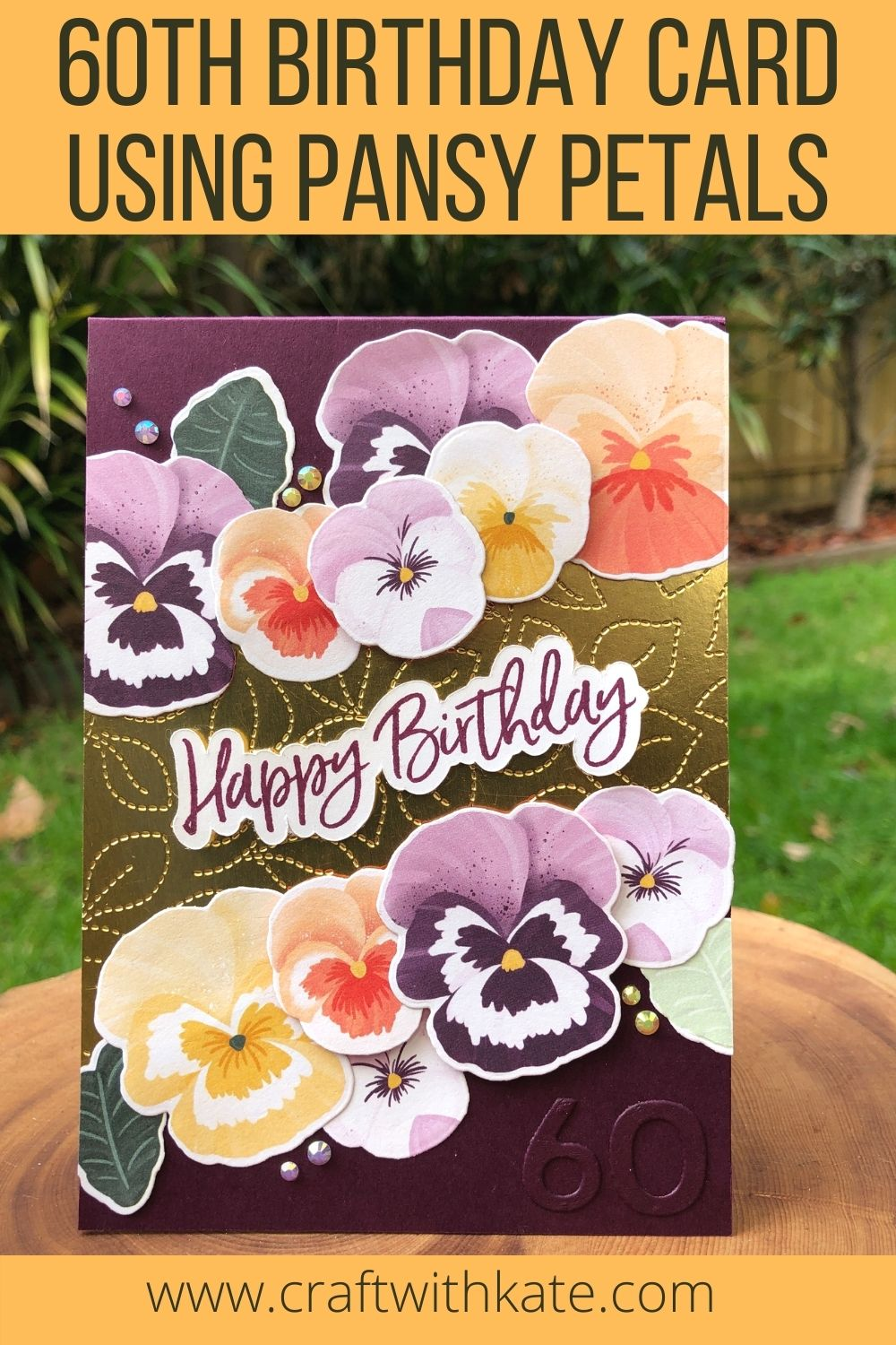 60th birthday cards using Pansy Petals for Blackberry Bliss CCBH 2021 by Kate Morgan Stampin Up Australia