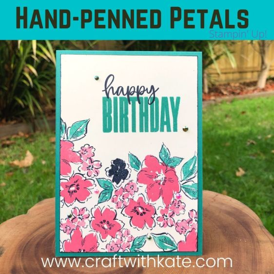 Hand-Penned Petals & Biggest Wish single layer card #simplestamping by Kate Morgan, Stampin Up Australia 2021