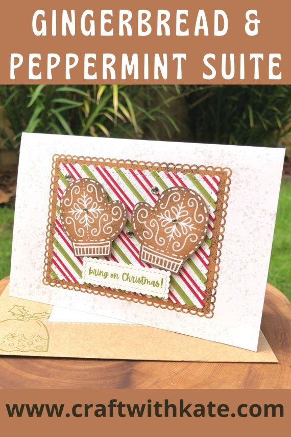Gingerbread & Peppermint Suite, Stampin Up 2021 by Kate Morgan, Australia mit