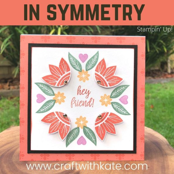 In Symmetry card for CCBH Calypso Coral by Kate Morgan, Stampin Up Australia 2021